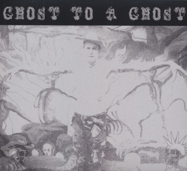 Ghost To A Ghost - Gutter Town (2-CD) 2011