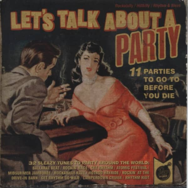 Let's Talk About A Party - 32 Sleazy Tunes To Party Around The World (2013)