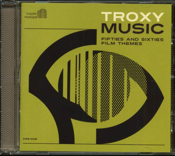 Troxy Music - Fifties And Sixties Film Themes (CD)