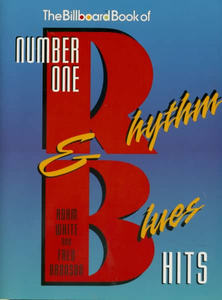 The Billboard Book of Number One Rhythm & Blues Hits by Adam White & Fred Bronson