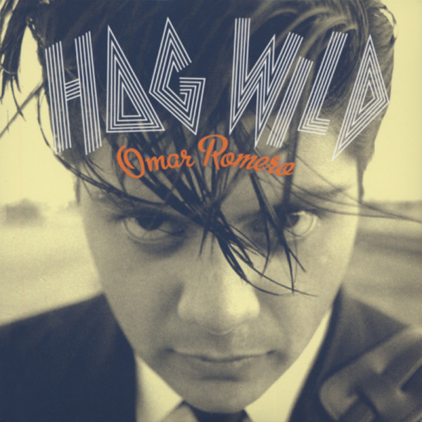 Hog Wild...plus Demos & Outtakes (2-CD)