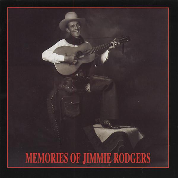 Memories Of Jimmie Rodgers