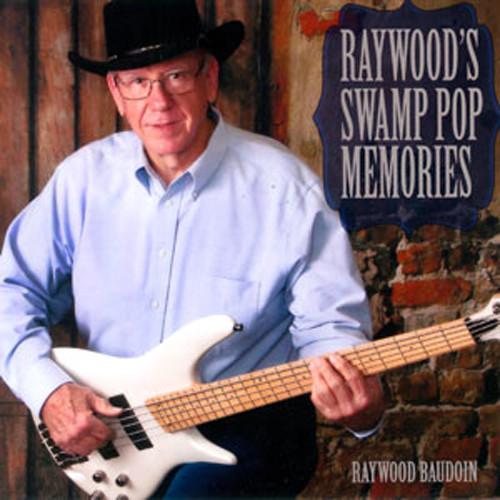 Raywood's Swamp Pop