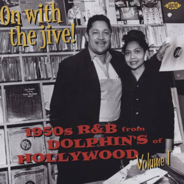 On With The Jive - 50s R&B From Dolphin's Of Hollywood