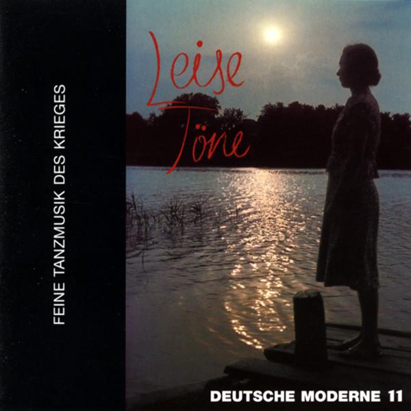 Vol.11, Deutsche Moderne - Leise Töne