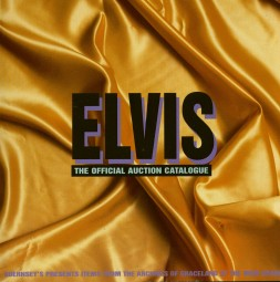 Elvis - The Official Auction Catalogue 1999 - Items From Archives Of Graceland (Guernsey's Presents At The MGM Grand)