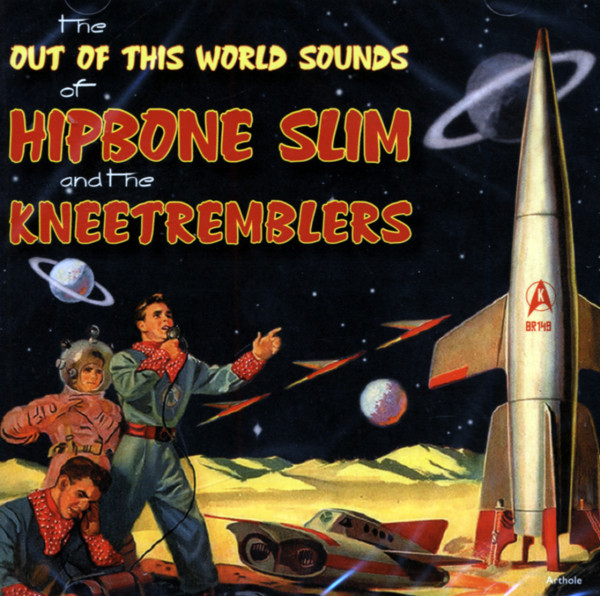 The Out Of This World Sounds Of Hipbone Slim