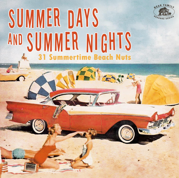 Summer Days And Summer Nights – 31 Beach Pearls For The Summertime (CD)