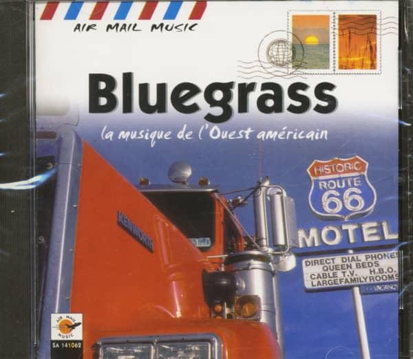 Bluegrass - La Musique De L'Ouest Américain (CD)