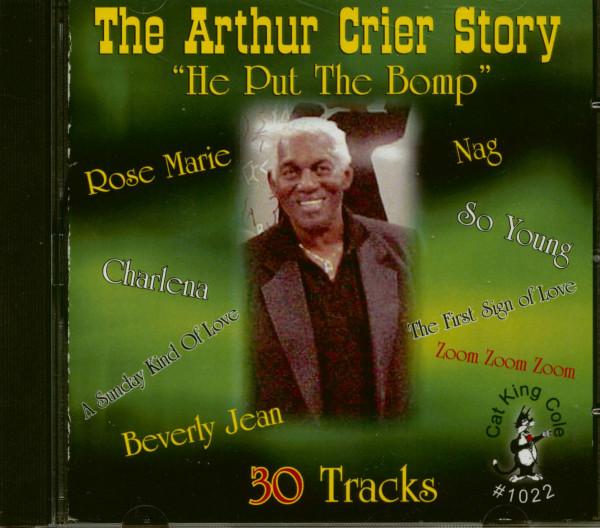 The Arthur Crier Story - He Put The Bomp (CD)