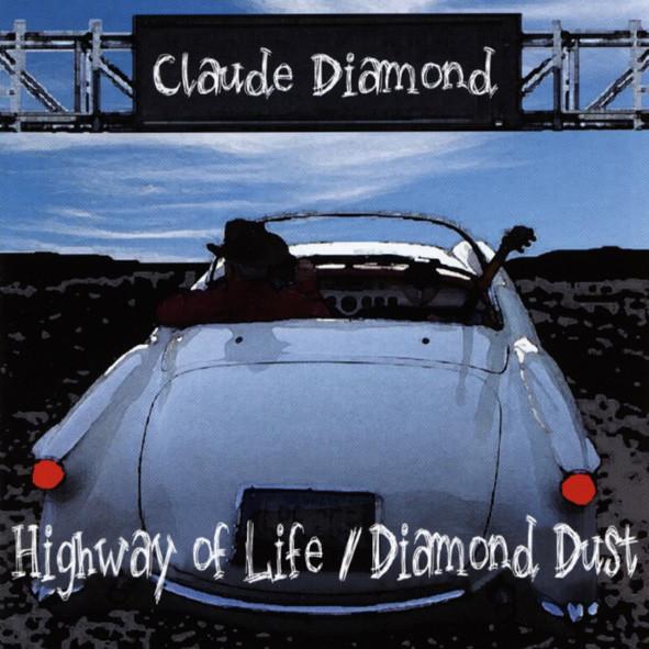 Highway Of Life & Diamond Dust