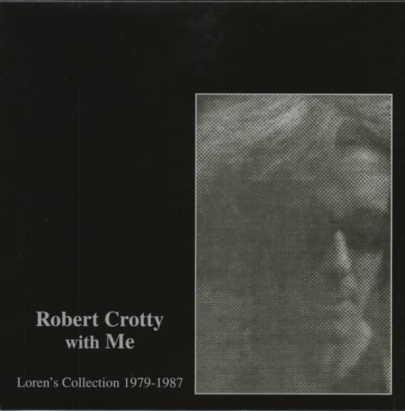 Robert Crotty With Me - Loren's Collection (LP & CD & Download)