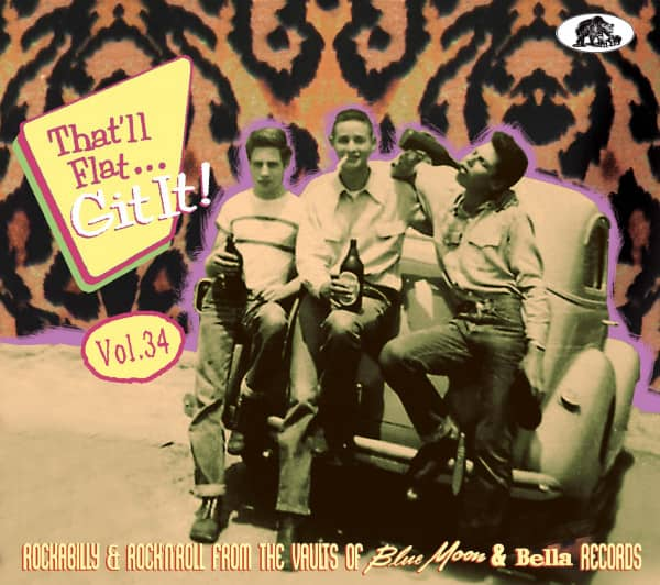 Vol.34 - Rockabilly And Rock 'n' Roll From The Vaults Of Blue Moon & Bella Records (CD)