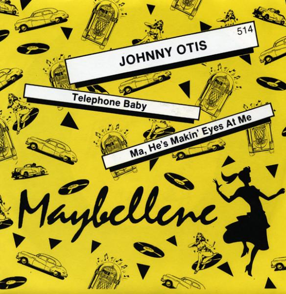 Telephone Baby - Ma, He's Makin' Eyes... 7inch, 45rpm