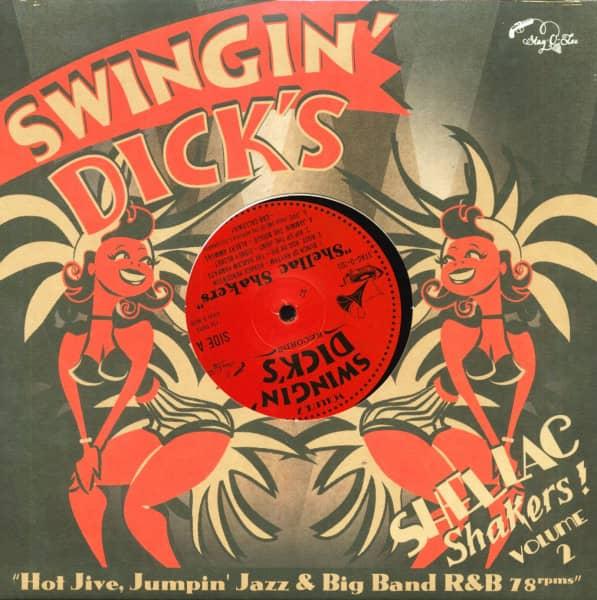 Swingin' Dick's - Shellac Shakers Vol.2 (10inch LP)