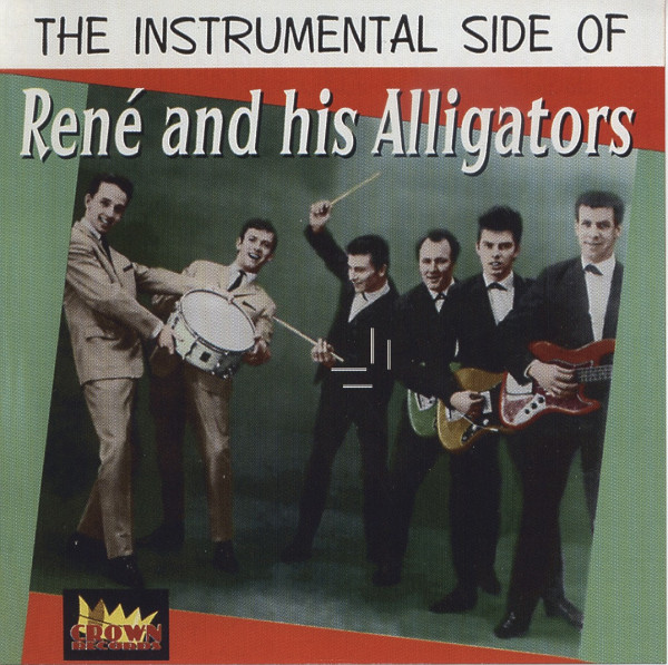 The Instrumental Side Of René And His Alligators (CD)