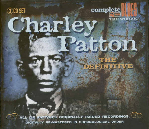 The Definitive Charlie Patton (3-CD-Box)