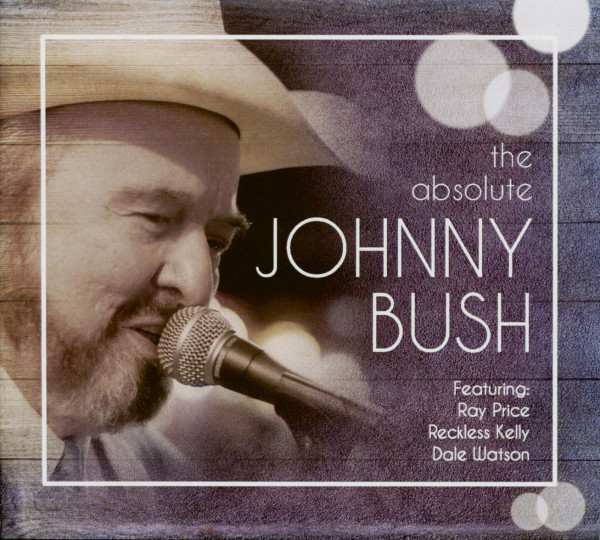 The Absolute Johnny Bush (CD)