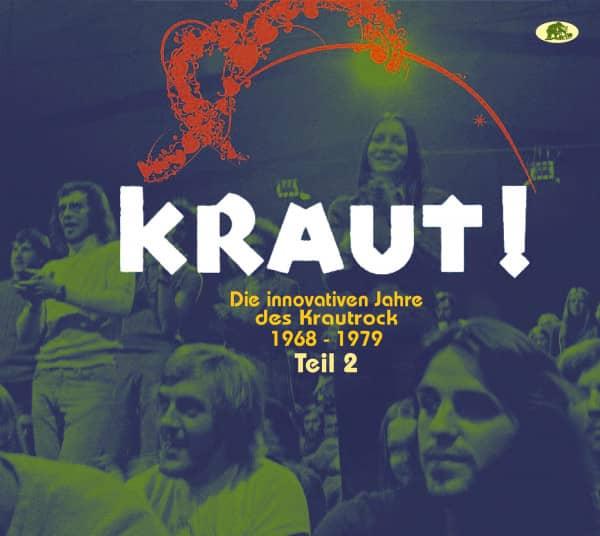 Teil 2 - KRAUT! - Die innovativen Jahre des Krautrock 1968-1979 (2-CD)