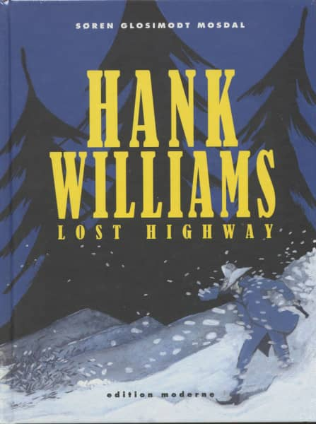Lost Highway - Graphic Novel (Gebundene Ausgabe) by Glosimodt Søren Mosdall
