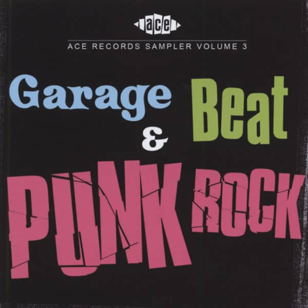 ACE 30th Sampler - Garage Rock & Punk