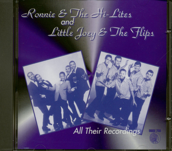 Ronnie & The Hi-Lites And Little Joe & The Flips - All Their Recordings (CD)