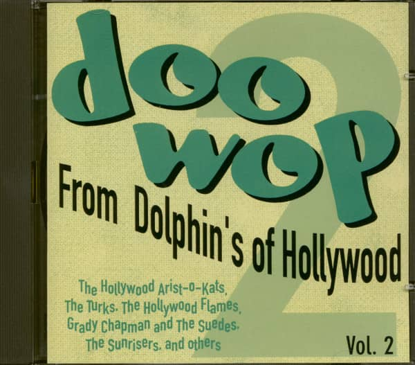 Doo-Wop From Dolphin's Of Hollywood Vol.2