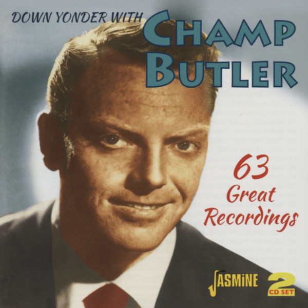 Down Yonder With Champ Butler (2-CD)