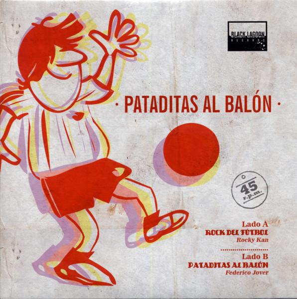 Pataditas Al Balon - 7inch, 45rpm, PS