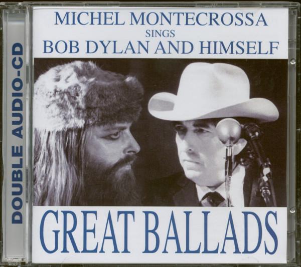 Michel Montecrossa Sings Bob Dylan And Himself - Great Ballads (2-CD)