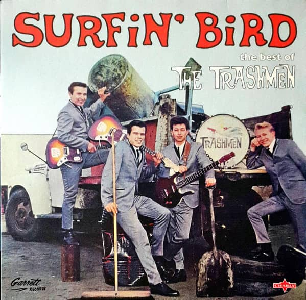 Surfin' Bird - The Best Of The Trashmen (LP, 180g Vinyl)
