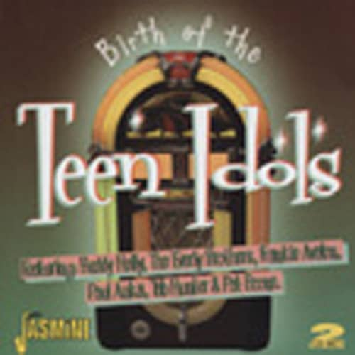 Birth Of The Teen Idols (2-CD)