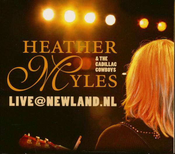 Heather Myles & The Cadillac Cowboys - Live At Newland.NL (CD)