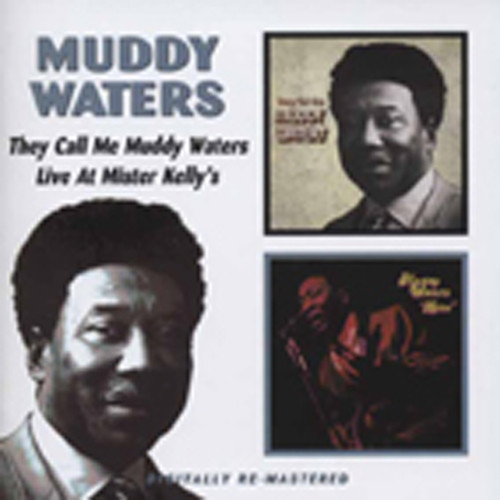 They Call Me Muddy Waters - Live At Mr. Kelly