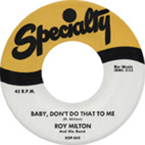 What Can I Do? - Baby, Don't Do That To.. 7inch, 45rpm