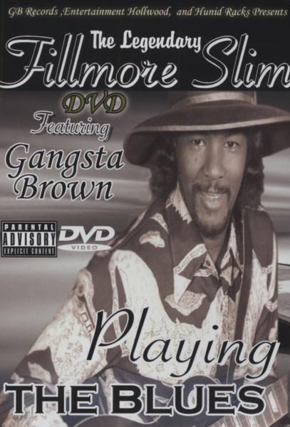 Legendary Fillmore Slim Blues