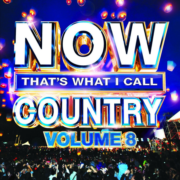 Now That's What I Call Country Vol.8