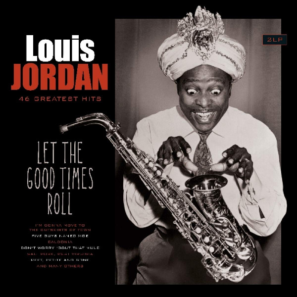 Let the Good Times Roll (2-LP)