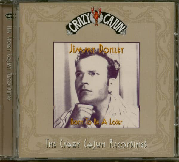 Born To Be A Loser - The Crazy Cajun Recordings (CD)