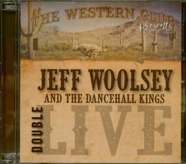 Jeff Woolsey And The Dancehall Kings - Double Live (2-CD)