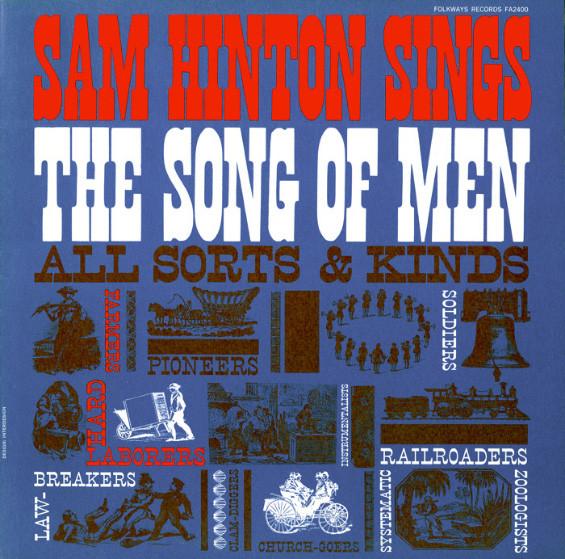 Sam Hinton Sings The Song Of Men