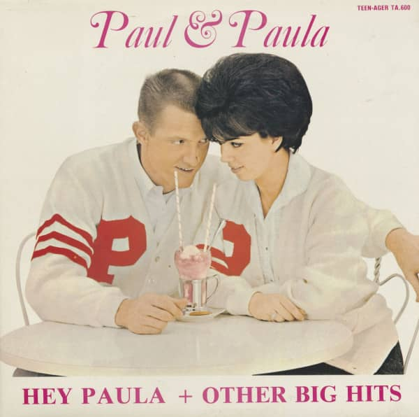 Hey Paula & Other Big Hits (LP)