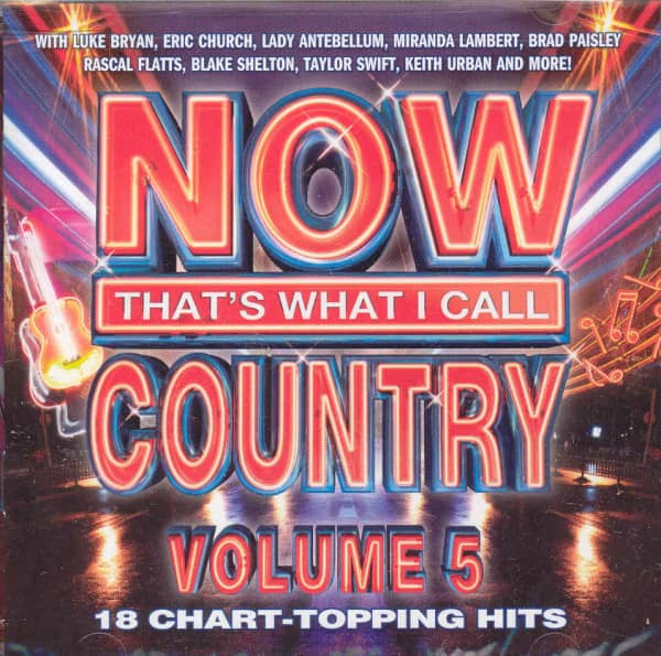 Vol.5, Now That's What I Call Country (2012)