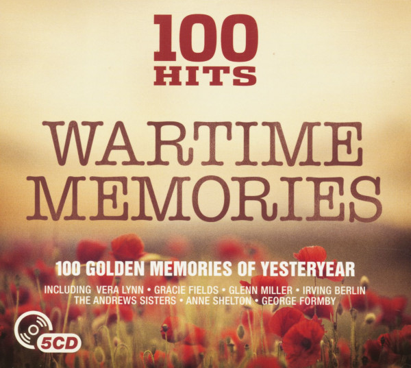 100 Hits - Wartime Memories (5-CD)