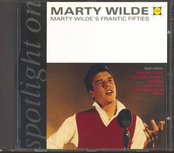 Spotlight On Marty Wilde - Marty Wilde's Frantic Fifties (CD)
