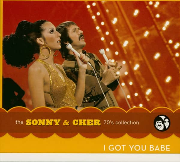 I Got You Babe - The Sonny & Cher 70's Collection (CD)