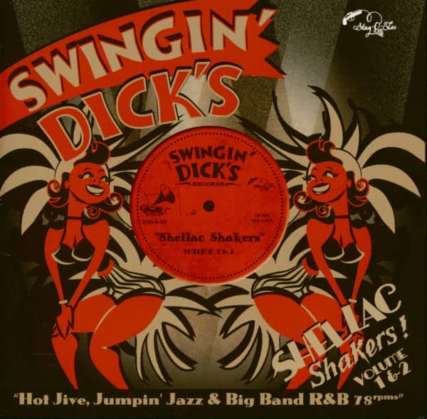 Swingin' Dick's - Shellac Shakers Vol. 1 & 2 (CD)