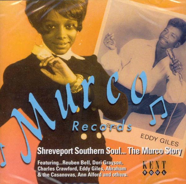 Shreveport Southern Soul - The Murco Story