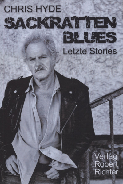 Sackratten Blues - Chris Hyde: Letzte Stories