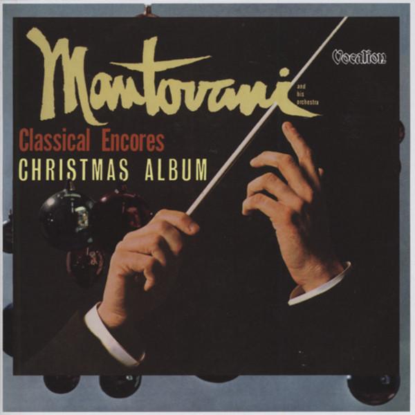 Classical Encores (1965) & Christmas Album (1958)